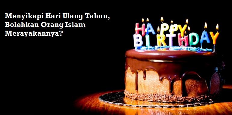 ulang tahun menurut islam